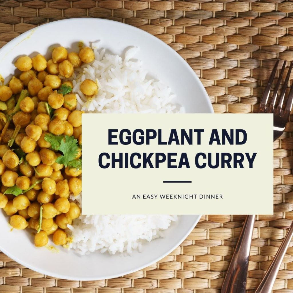 eggplant and chickpea vegan curry