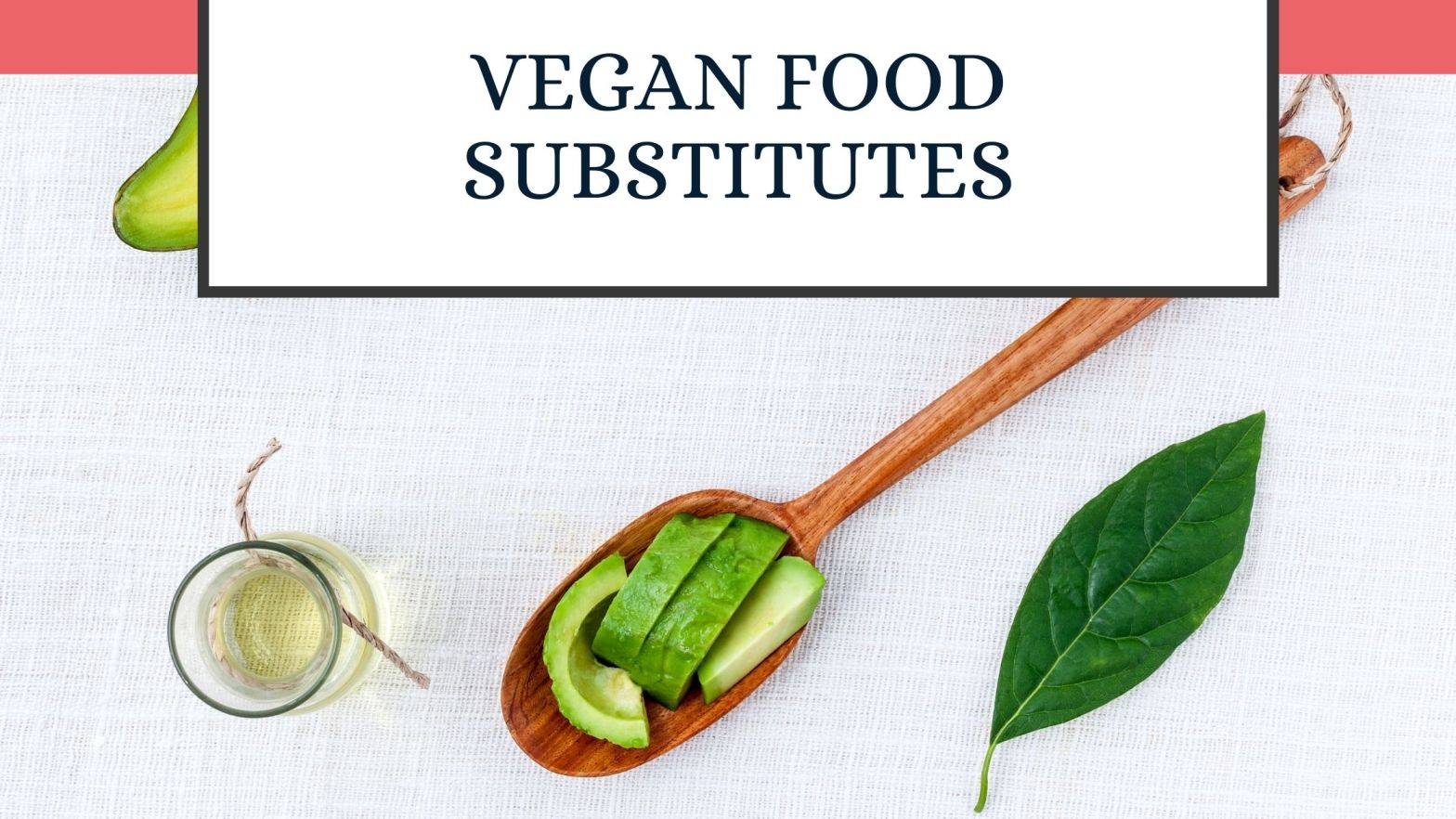 beginner vegan tips substitutes